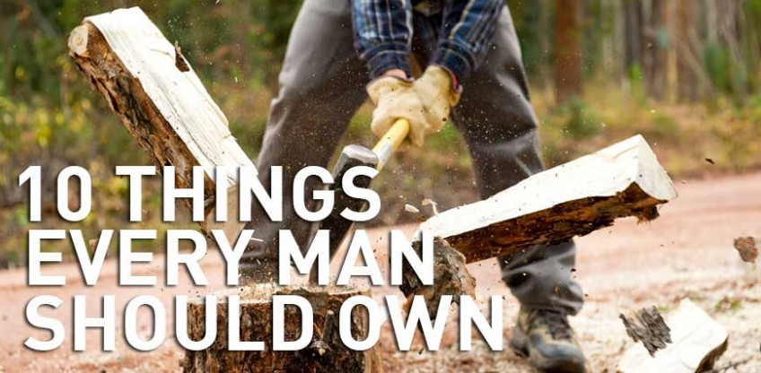 Ten things every man should own